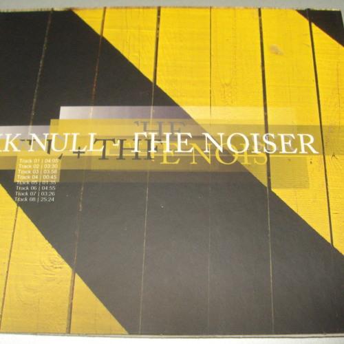 KK NULL + THE NOISER / Track 1