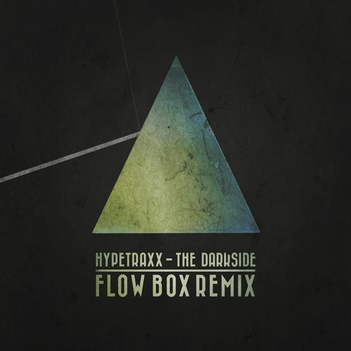 Hypetraxx - The Darkside (Flow Box Remix) OUT NOW!!!