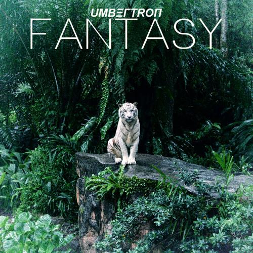 Umbertron - Fantasy