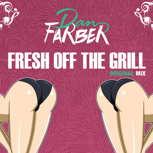Fresh Off The Grill by Dan Farber