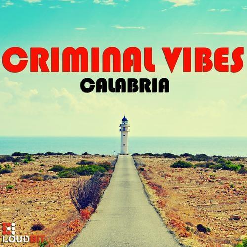 Criminal Vibes - Calabria ( Sean Finn Remix ) Teaser