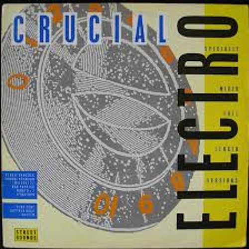 STREETSOUNDS ELECTRO MASHED-CRUCIAL ELECTRO 1