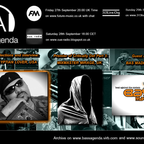Bass Agenda 63: Interview with The Egyptian Lover, Critically Def 3 by DJ Mirage & mix by Bas Madrid