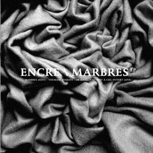 Encre - Marbres EP