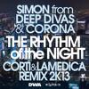 Simon Deep Divas & Corona - The Rhythm Of The Night (Corti & LaMedica Remix 2K13...