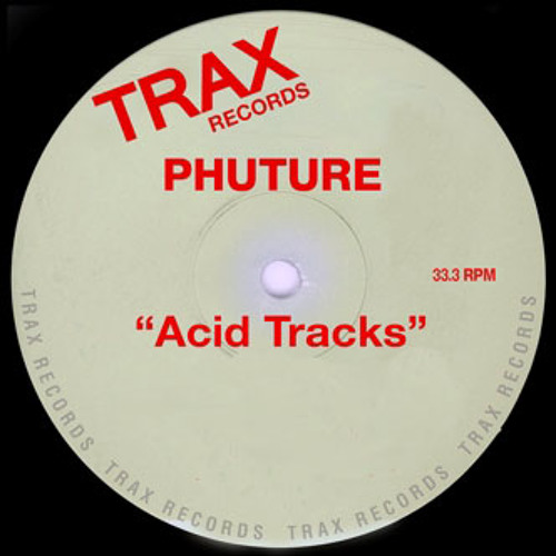Phuture - Acid Tracks  - A.Alanis Unreleased Mix (unmaster)