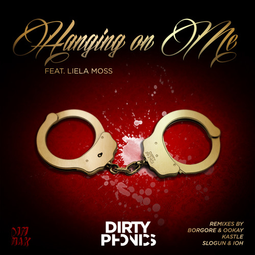 02.Dirtyphonics - Hanging On Me Feat. Liela Moss (Radio Edit)