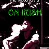 On Kush ( The Molotovs )
