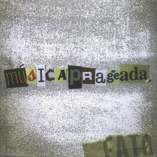 Músicaprageada - 2006