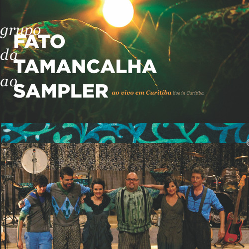FATO da TAMANCALHA ao SAMPLER - 2012