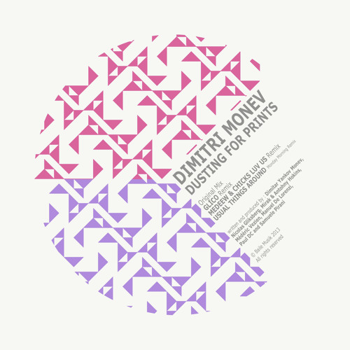 Dimitri Monev - Dusting For Prints (Medeew & Chicks Luv Us Remix)