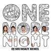 Maroon5 - One More Night (DJ SHUMSKIY Remix)