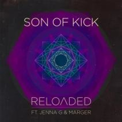 Reloaded by Son Of Kick ft. Jenny G & Marger (AC Slater Remix)