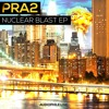 PRA2 vs. Solar Shock - Nuclear Blast (Original Mix)