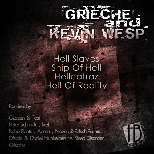 Grieche & Kevin Wesp - Hellcatraz (Remake Mix) cut out on Hell Beat Limited