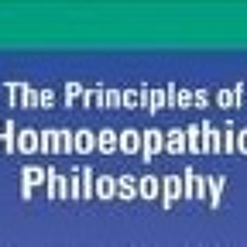 Principles Of Homeopathy Explained