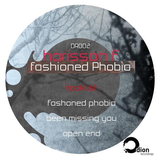 DION002 Harrison F - Fashioned Phobia EP