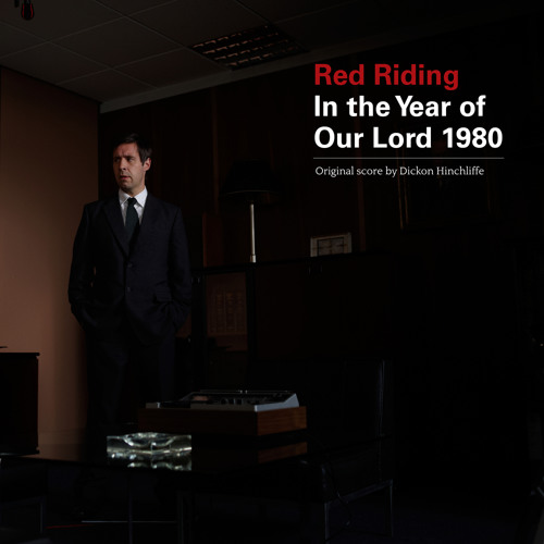 Dickon Hinchliffe - Red Riding: In the Year of Our Lord 1980 (preview)