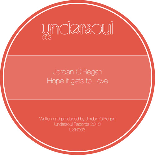 Hope It Gets To Love [Undersoul Records] OUT NOW!