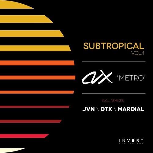 CVX - Metro (Mardial Remix)