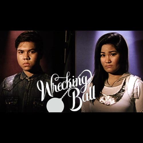 Wrecking Ball - Rhap Salazar and Glee Gaddi