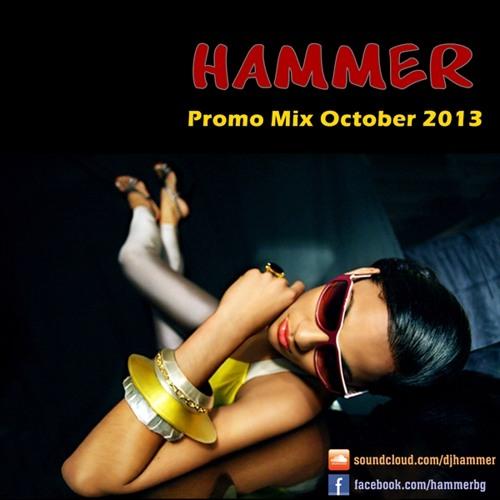 Hammer - Promo Mix October 2013