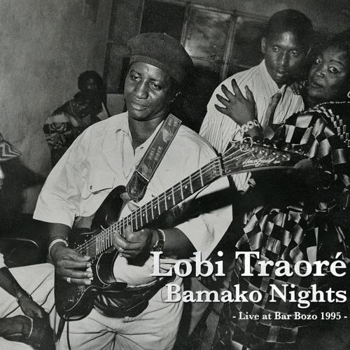 Lobi Traoré - Sigui nyongon son fo