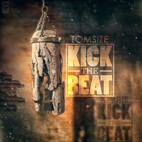 Tomsize - Kick The Beat