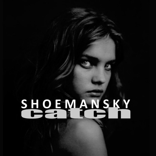 Shoemansky - Catch