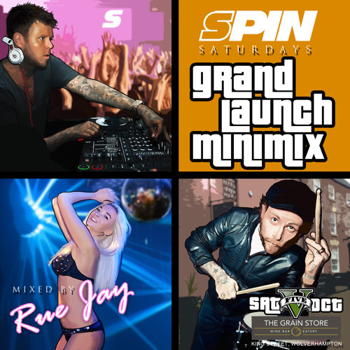 SPIN SATURDAYS WOLVERHAMPTON MINI-MIX mixed by Rue Jay