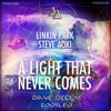 Steve Aoki & Linkin Park - A Light Never Come (Dave Delly Bootleg)