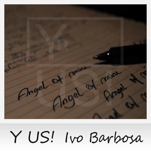 Y US! feat. Ivo Barbosa - Angel of mine