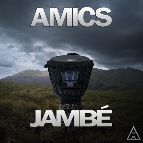 Amics - Jambé (Original Mix)