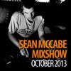 Sean McCabe Mixshow - October 2013