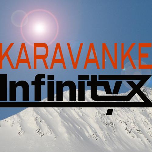 Infinity X Present 'Karavanke' [Trance Mix]