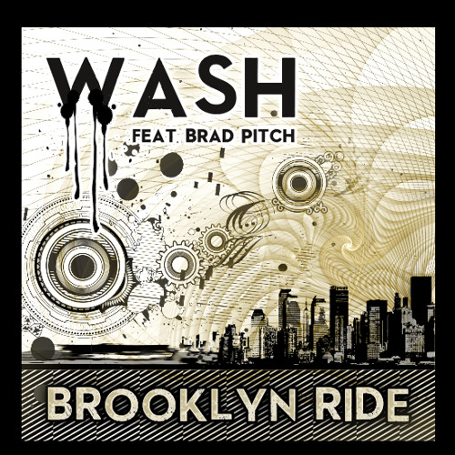 Wash ft. Brad Pitch - Brooklyn Ride EP - (MUTI MUSIC // Release date: 8th October 2013)