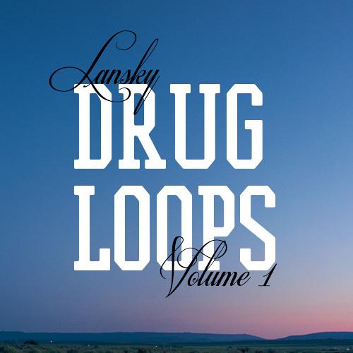 Drug Loops Vol 1