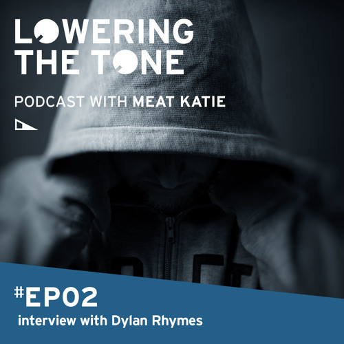 Meat Katie 'Lowering The Tone' Episode 2 (With Dylan Rhymes Interview)