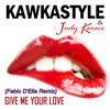 Kawkastyle ft. Judy Karacs - Give Me Your Love (Fabio D'Elia Remix) MP3 Download