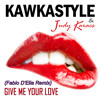 Kawkastyle ft. Judy Karacs - Give Me Your Love (Fabio D'Elia Remix)