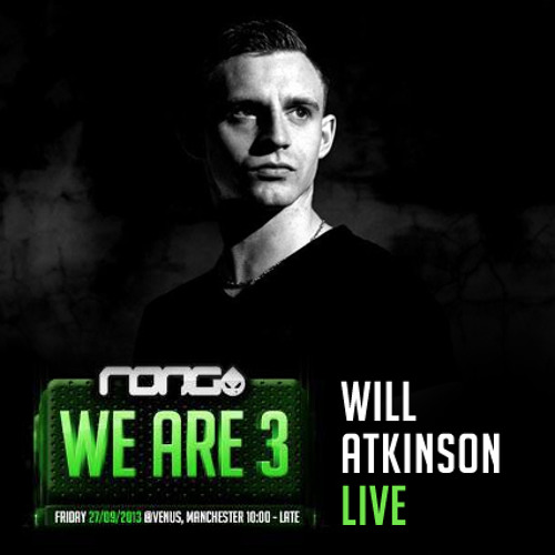 Will Atkinson LIVE @ The Rong 3rd Birthday 27/09/2013