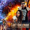 Once11 ft DjR.Chavez - I Don´t have a Reason (Aldo komma Official Remix)