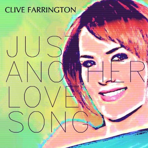 Just Another Love Song - Clive Farrington