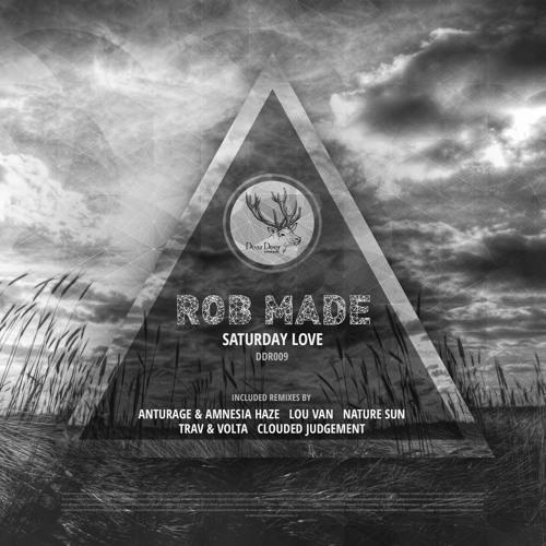 DD009 Rob Made - Saturday Love (Lou Van Remix)