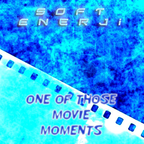 One Of Those Movie Moments - Revisited 2013