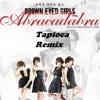 BEG - Abracadabra (Tapioca Remixe) [Demo Version]