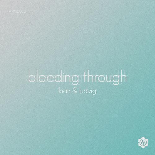 Kian & Ludvig - Bleeding Through