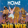 "Home (from the Broadway Musical, ""The Wiz"")"