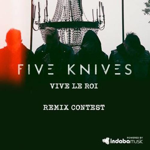 Five Knives - Vive Le Roi (Swaymatter Remix)