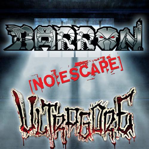 Barron - No Escape (Prostecutioner Remix)(FORTHCOMING ULTRAGORE RECORDS)